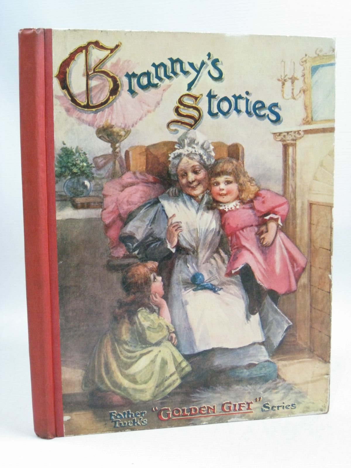 Photo of GRANNY'S STORIES written by Vredenburg, Edric<br />Williams, Margery<br />Chesson, Nora<br />et al, illustrated by Bowley, M.<br />Taylor, E.M.<br />Lewis, T. Noyes<br />Attwell, Mabel Lucie<br />et al., published by Raphael Tuck & Sons Ltd. (STOCK CODE: 1505486)  for sale by Stella & Rose's Books