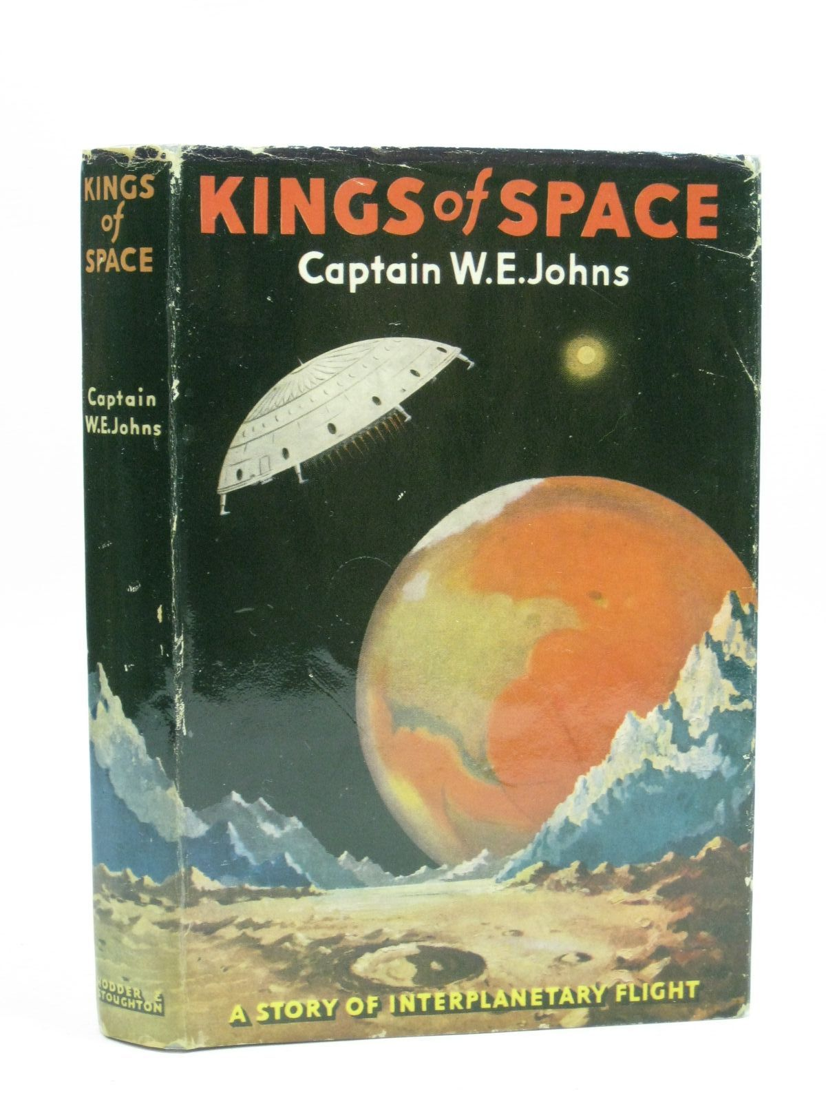 Photo of KINGS OF SPACE written by Johns, W.E. illustrated by Stead,  published by Hodder & Stoughton (STOCK CODE: 1505566)  for sale by Stella & Rose's Books