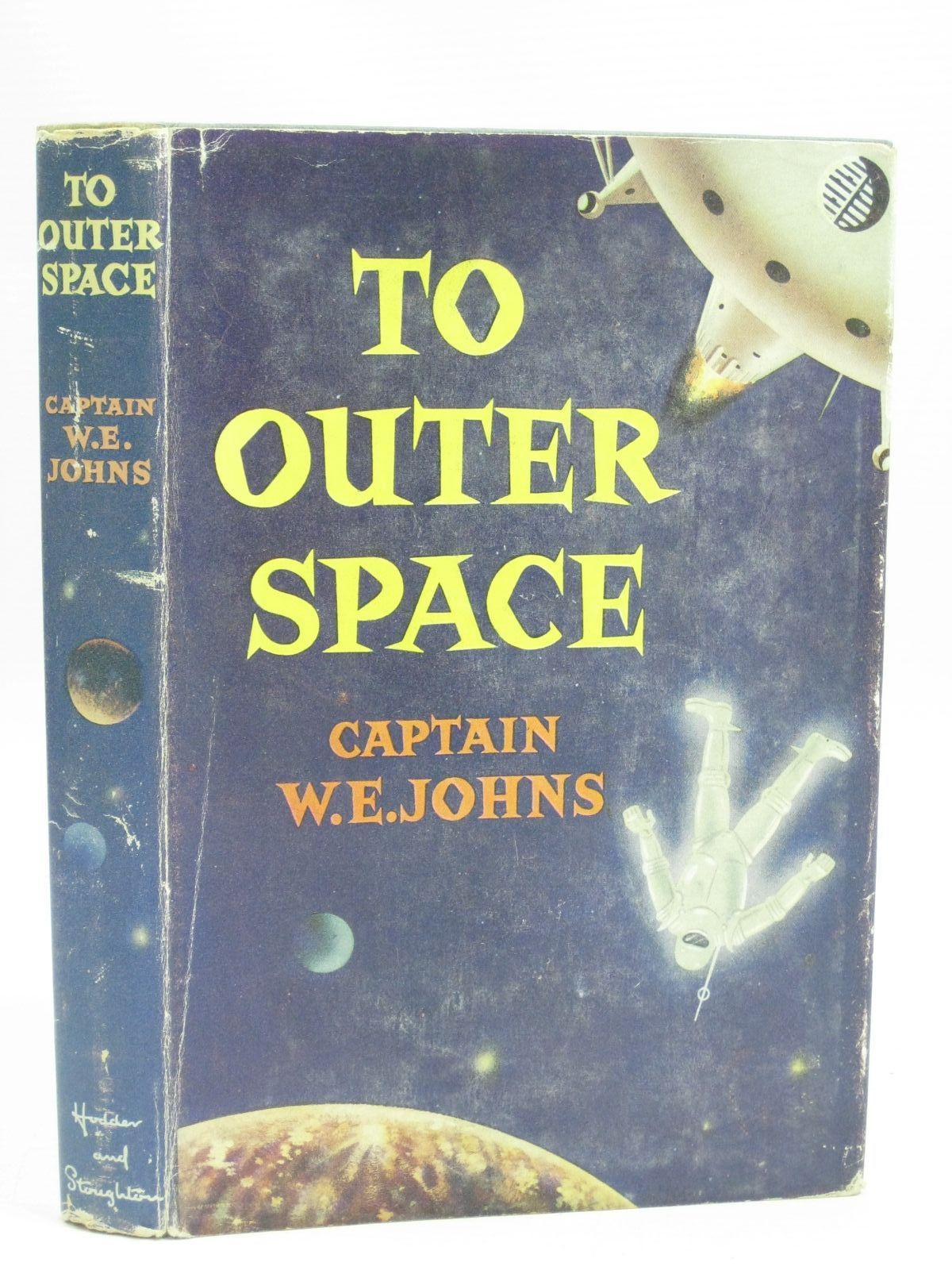 Photo of TO OUTER SPACE written by Johns, W.E. illustrated by Stead,  published by Hodder & Stoughton (STOCK CODE: 1505568)  for sale by Stella & Rose's Books