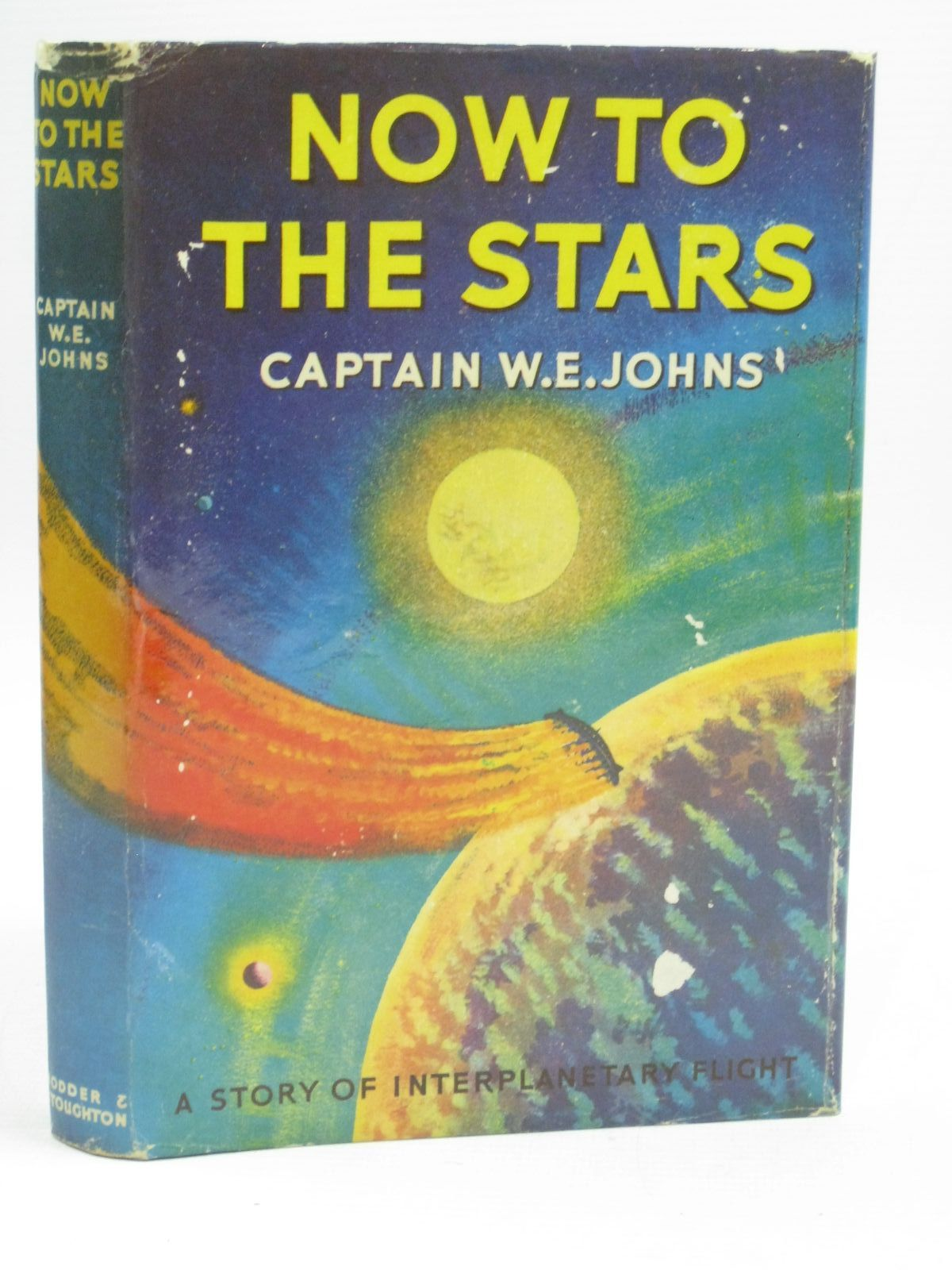 Photo of NOW TO THE STARS written by Johns, W.E. published by Hodder & Stoughton (STOCK CODE: 1505585)  for sale by Stella & Rose's Books