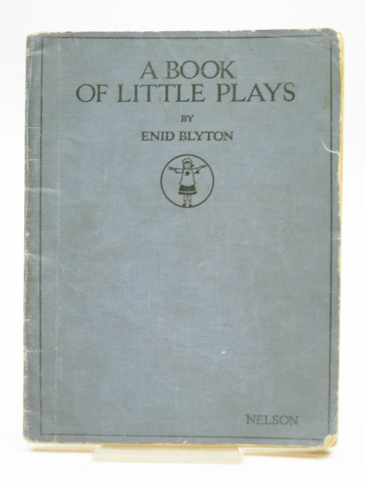 Photo of A BOOK OF LITTLE PLAYS written by Blyton, Enid published by Thomas Nelson and Sons Ltd. (STOCK CODE: 1505684)  for sale by Stella & Rose's Books