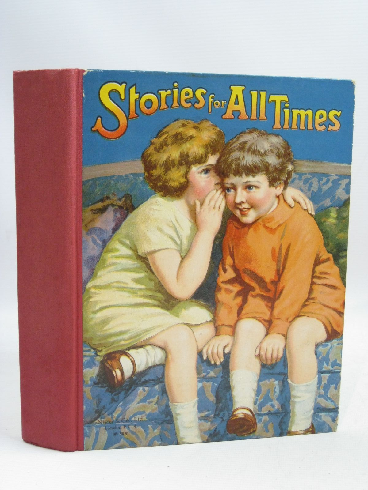 Photo of STORIES FOR ALL TIMES written by Braine, Sheila E.<br />Everett-Green, Evelyn<br />Nesbit, E.<br />et al, illustrated by Hardy, E. Stuart<br />Petherick, Rosa C.<br />Wain, Louis<br />et al., published by Nister & Co. Ltd. (STOCK CODE: 1505700)  for sale by Stella & Rose's Books