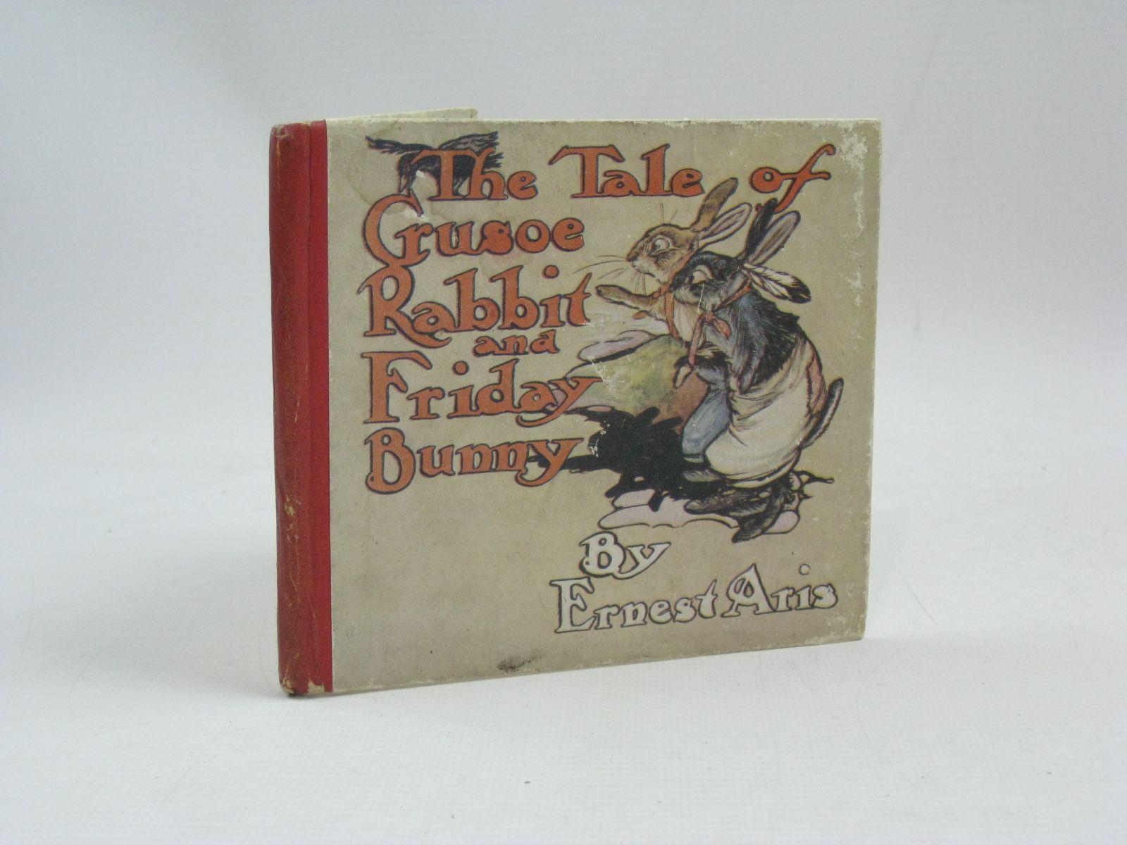 Photo of THE TALE OF CRUSOE RABBIT AND FRIDAY BUNNY written by Aris, Ernest A. illustrated by Aris, Ernest A. published by Humphrey Milford (STOCK CODE: 1505733)  for sale by Stella & Rose's Books