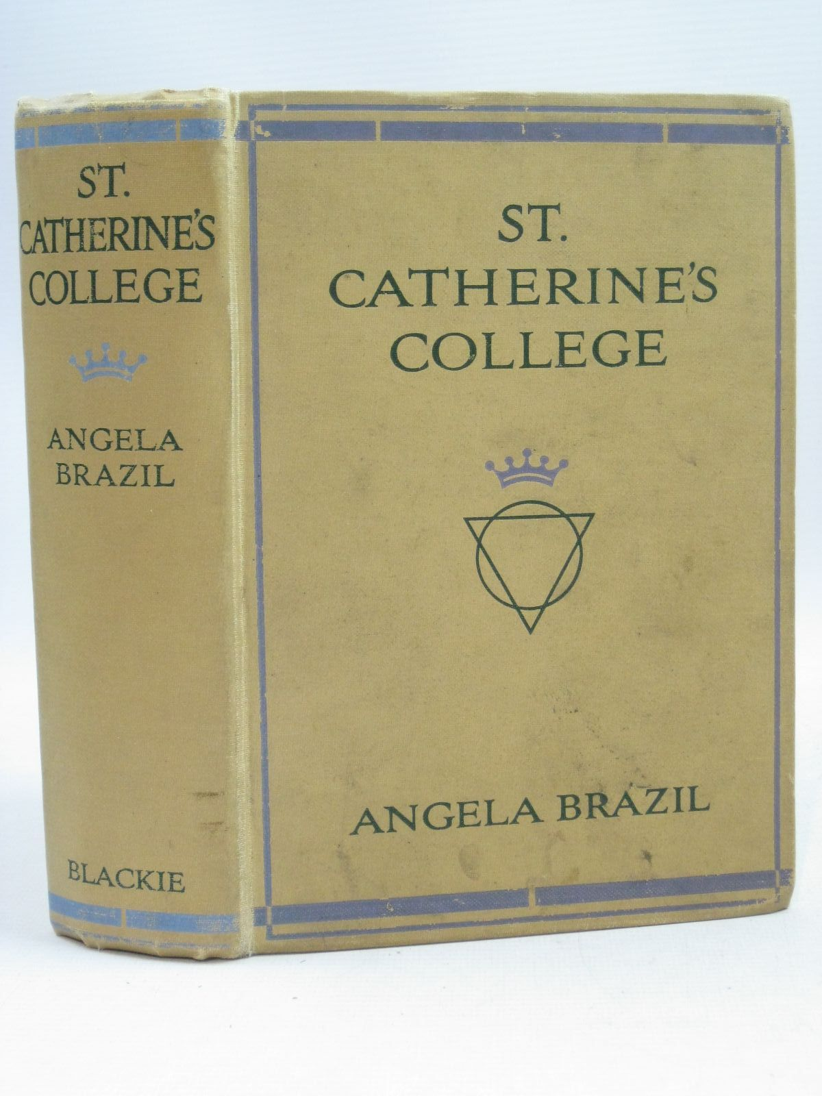 Photo of ST. CATHERINE'S COLLEGE written by Brazil, Angela illustrated by Wiles, Frank published by Blackie & Son Ltd. (STOCK CODE: 1505739)  for sale by Stella & Rose's Books