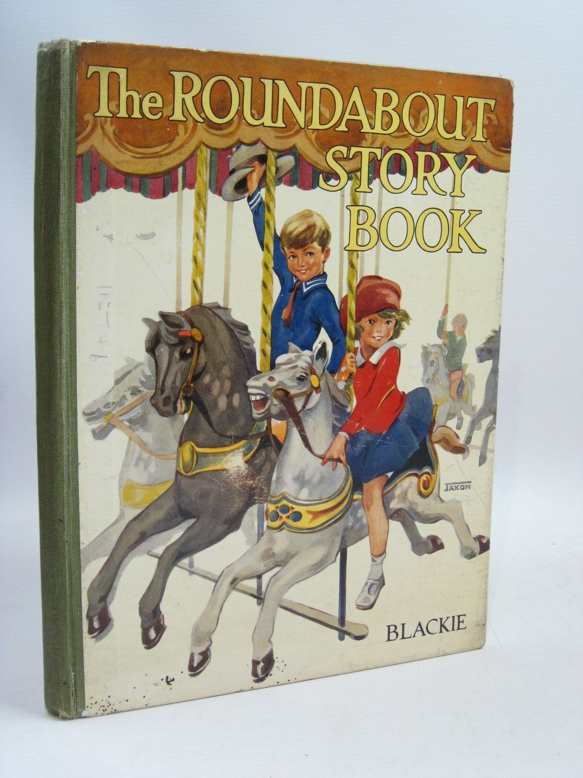 Photo of THE ROUNDABOUT STORY BOOK written by Hope, Stan<br />Pope, Jessie<br />Stebbing, Evelyn<br />et al, illustrated by Adams, Frank<br />Bernard, C.E.B.<br />Aris, Ernest A.<br />Kidman, Leigh<br />Woolley, Harry<br />et al., published by Blackie & Son Ltd. (STOCK CODE: 1505806)  for sale by Stella & Rose's Books