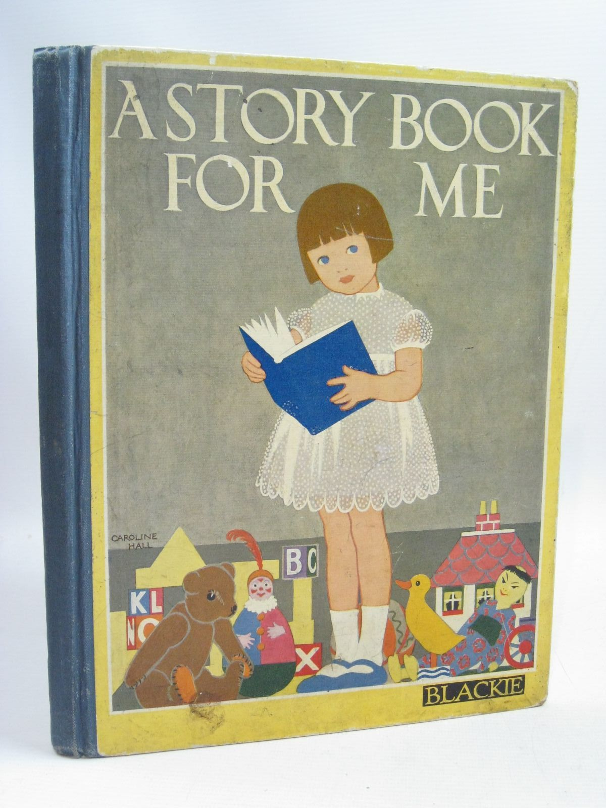 Photo of THE STORY BOOK FOR ME written by Harris, Ada Leonora<br />Smith, Evelyn<br />Herbertson, Agnes Grozier<br />et al, illustrated by Hart, Frank<br />Christie, G.F.<br />Aris, Ernest A.<br />Fraser, Peter<br />et al., published by Blackie And Son Limited (STOCK CODE: 1505807)  for sale by Stella & Rose's Books