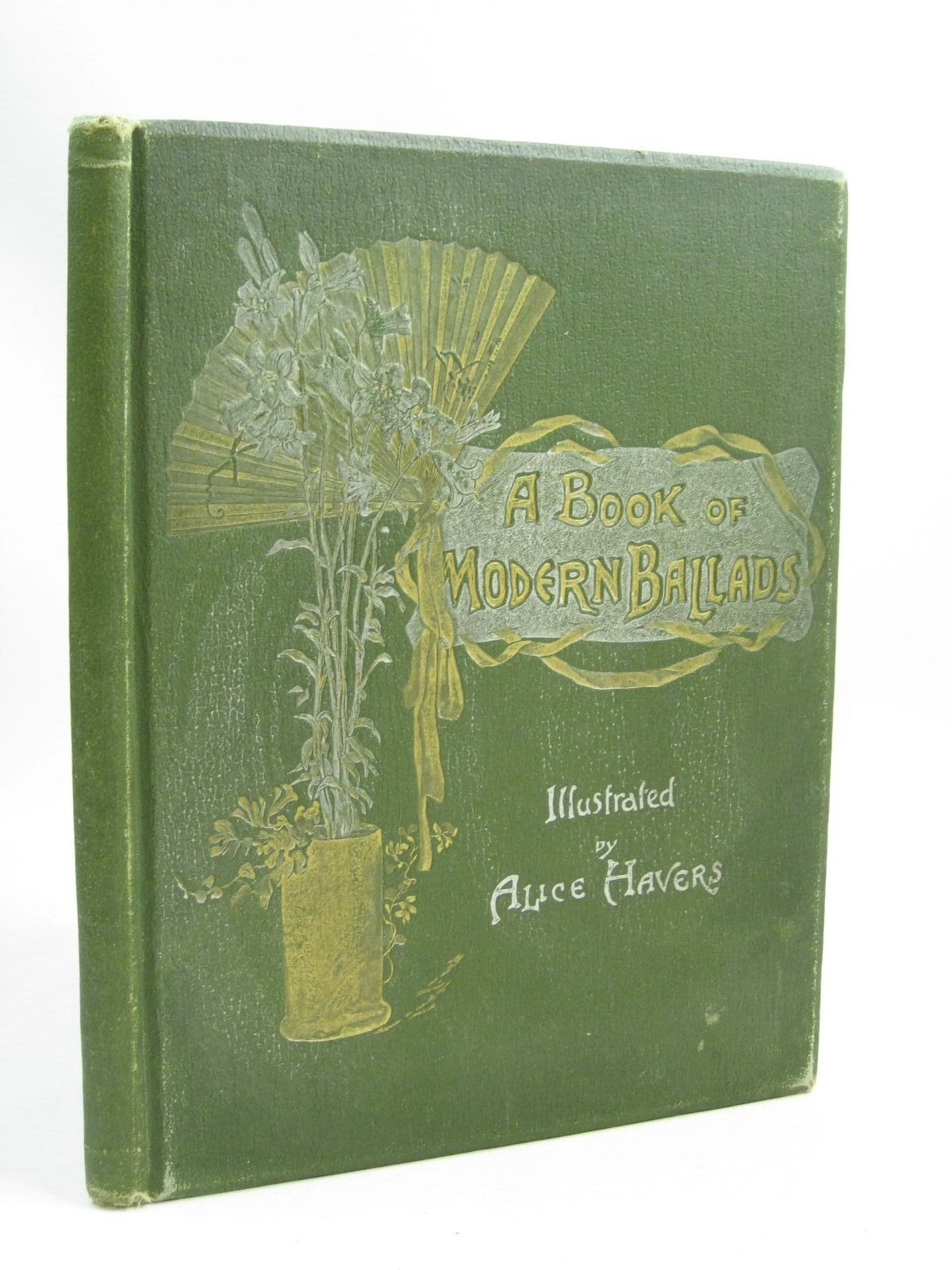 Photo of A BOOK OF MODERN BALLADS written by Browning, E.B.<br />Gilbert, W.S.<br />Weatherly, F.E.<br />et al, illustrated by Havers, Alice<br />Sunter, J. Pauline published by Hildesheimer & Faulkner (STOCK CODE: 1505809)  for sale by Stella & Rose's Books