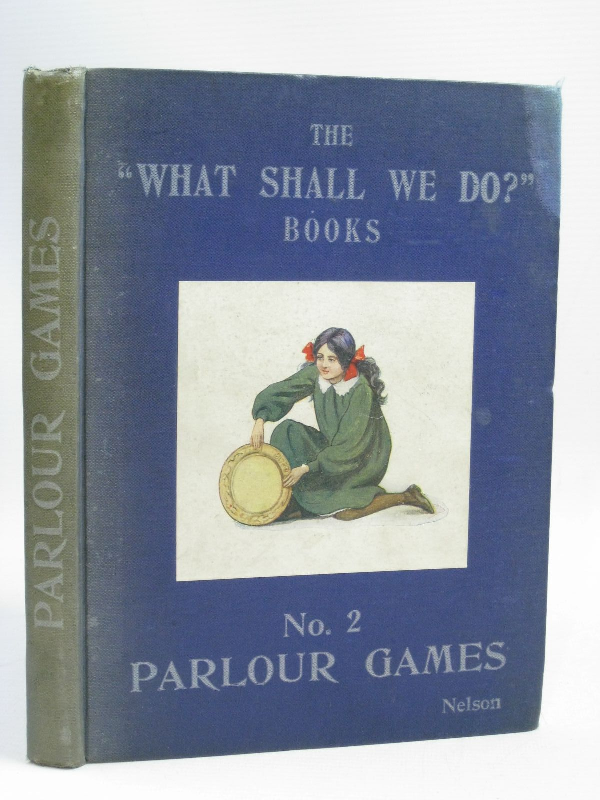 Photo of THE WHAT SHALL WE DO? BOOKS No. 2 PARLOUR GAMES published by Thomas Nelson & Sons (STOCK CODE: 1505926)  for sale by Stella & Rose's Books