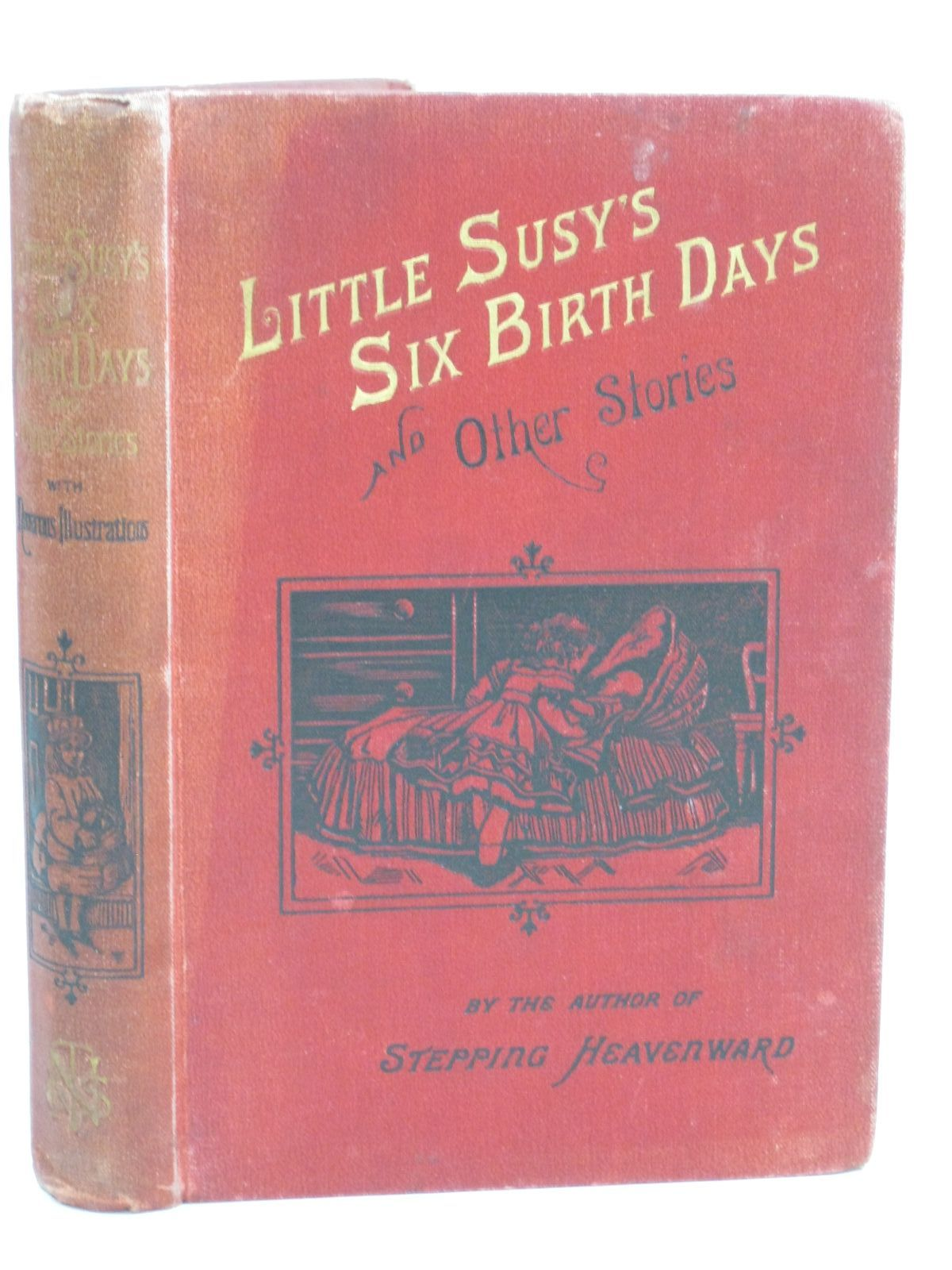 Photo of LITTLE SUSY'S SIX BIRTHDAYS AND OTHER STORIES written by Prentiss, Elizabeth illustrated by Small, W. published by Thomas Nelson & Sons (STOCK CODE: 1505936)  for sale by Stella & Rose's Books