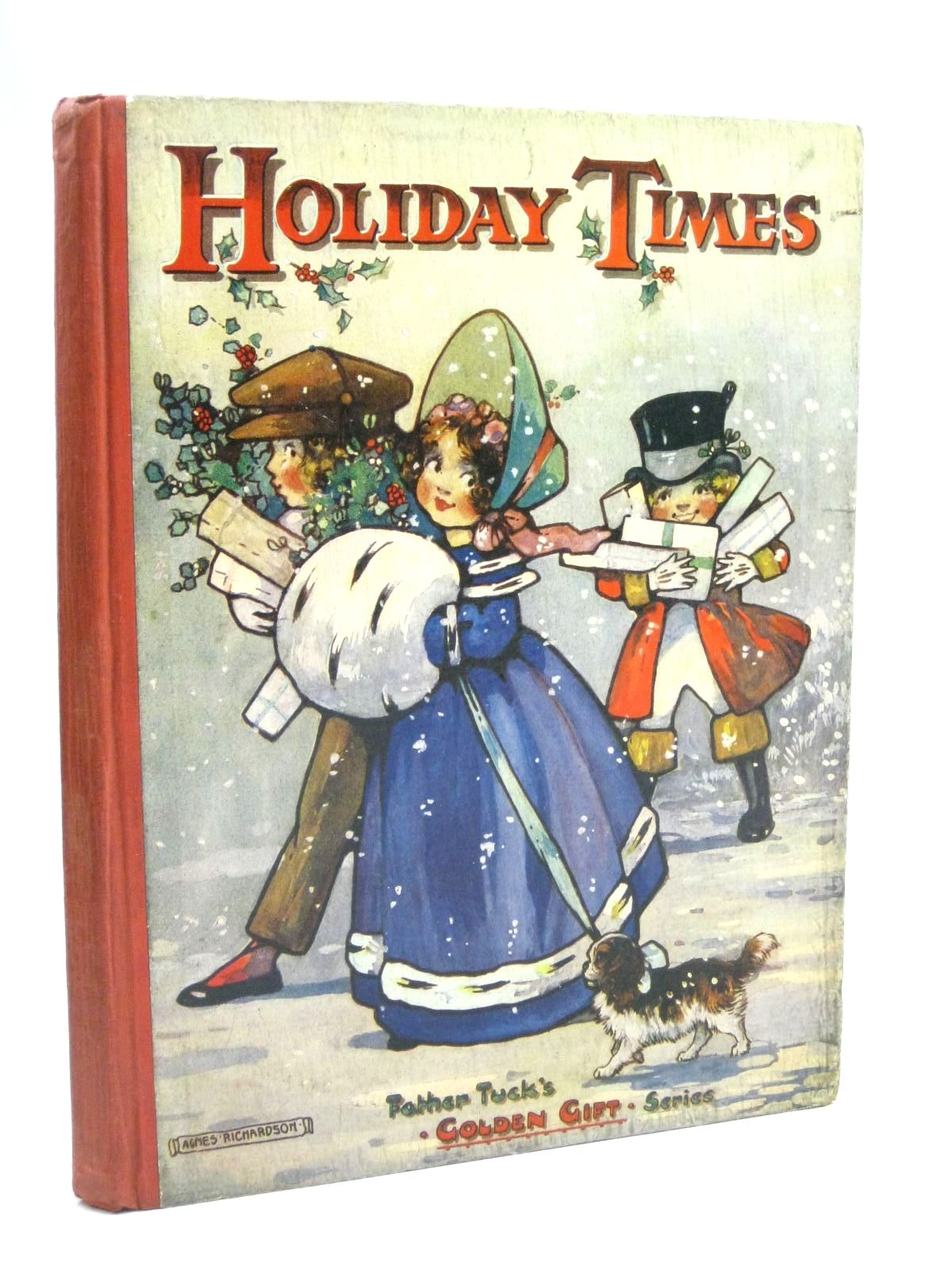 Photo of HOLIDAY TIMES written by Vredenburg, Edric<br />Nesbit, E.<br />Braine, Sheila E.<br />Beaumont, Helen<br />Leigh, Felix<br />Harris, Ada Leonora<br />et al, illustrated by Richardson, Agnes<br />Bowley, M.<br />Taylor, Edith M.<br />Bowley, A.L.<br />Lambert, H.G.C. Marsh<br />et al., published by Raphael Tuck & Sons Ltd. (STOCK CODE: 1505976)  for sale by Stella & Rose's Books