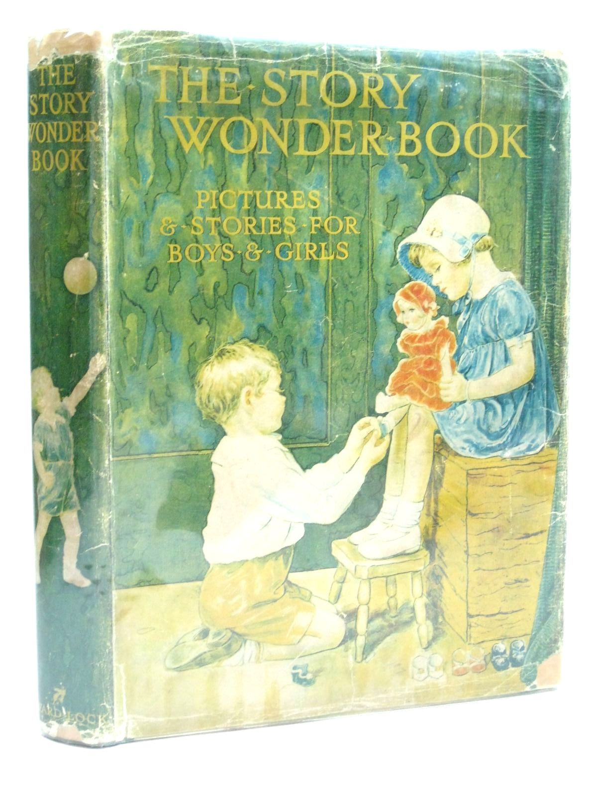 Photo of THE STORY WONDER BOOK FOR BOYS AND GIRLS written by Golding, Harry<br />Wynne, May<br />Anderson, Anne<br />Talbot, Ethel<br />et al, illustrated by Jones, Grace<br />Pearse, S.B.<br />Tarrant, Margaret<br />Topham, Inez<br />et al., published by Ward, Lock & Co. Ltd. (STOCK CODE: 1505990)  for sale by Stella & Rose's Books