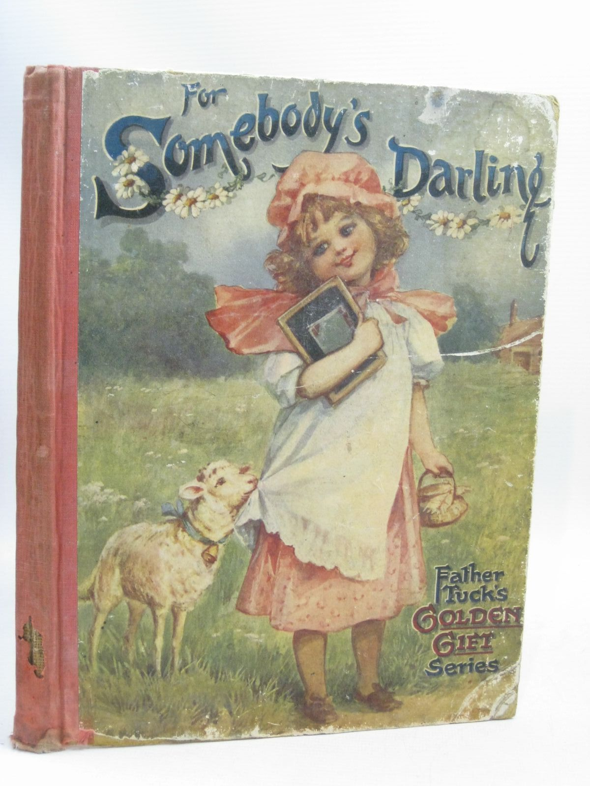 Photo of FOR SOMEBODY'S DARLING written by Nesbit, E.<br />Gale, Norman<br />Lowe, Constance M.<br />Floyd, Grace C.<br />Sowerby, Githa<br />et al, illustrated by Cowham, Hilda<br />Bowley, M.<br />Attwell, Mabel Lucie<br />Blomfield, Elsie<br />et al., published by Raphael Tuck & Sons Ltd. (STOCK CODE: 1506064)  for sale by Stella & Rose's Books