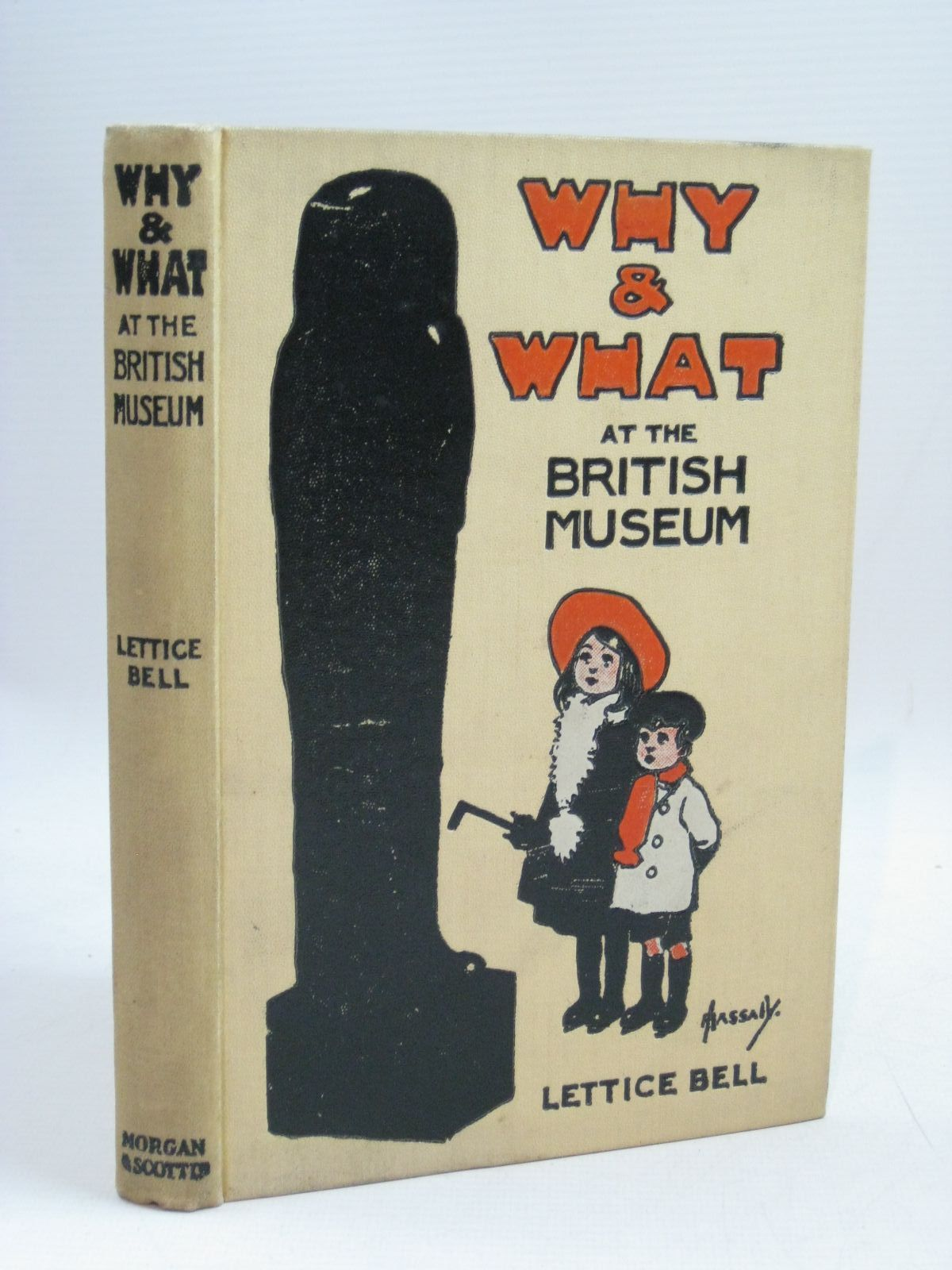 Photo of WHY AND WHAT AT THE BRITISH MUSEUM written by Bell, Lettice published by Morgan & Scott (STOCK CODE: 1506091)  for sale by Stella & Rose's Books