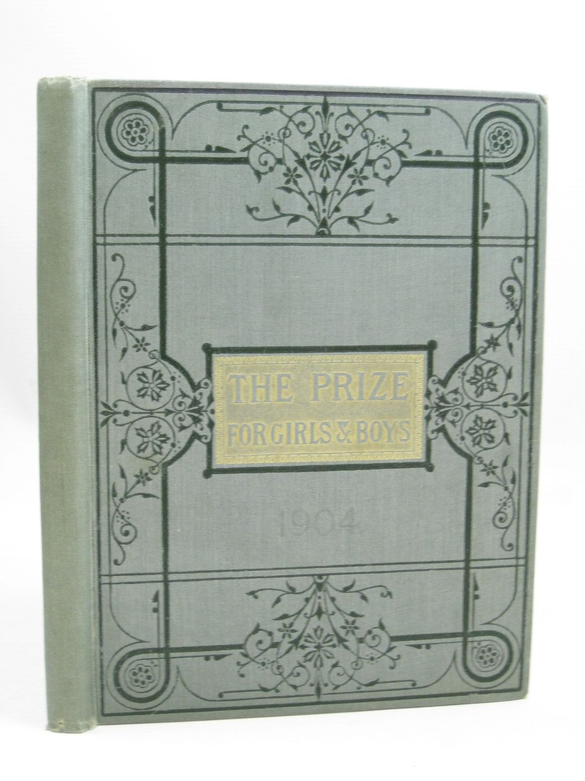 Photo of THE PRIZE FOR GIRLS AND BOYS 1904 published by Wells Gardner, Darton & Co. (STOCK CODE: 1506234)  for sale by Stella & Rose's Books