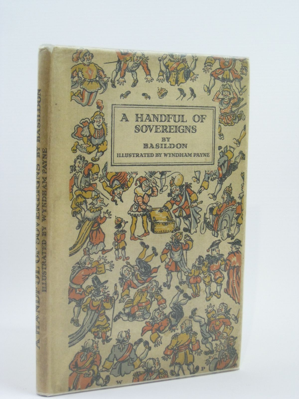 Photo of A HANDFUL OF SOVEREIGNS written by Basildon,  illustrated by Payne, Wyndham published by The Medici Society Ltd. (STOCK CODE: 1506503)  for sale by Stella & Rose's Books