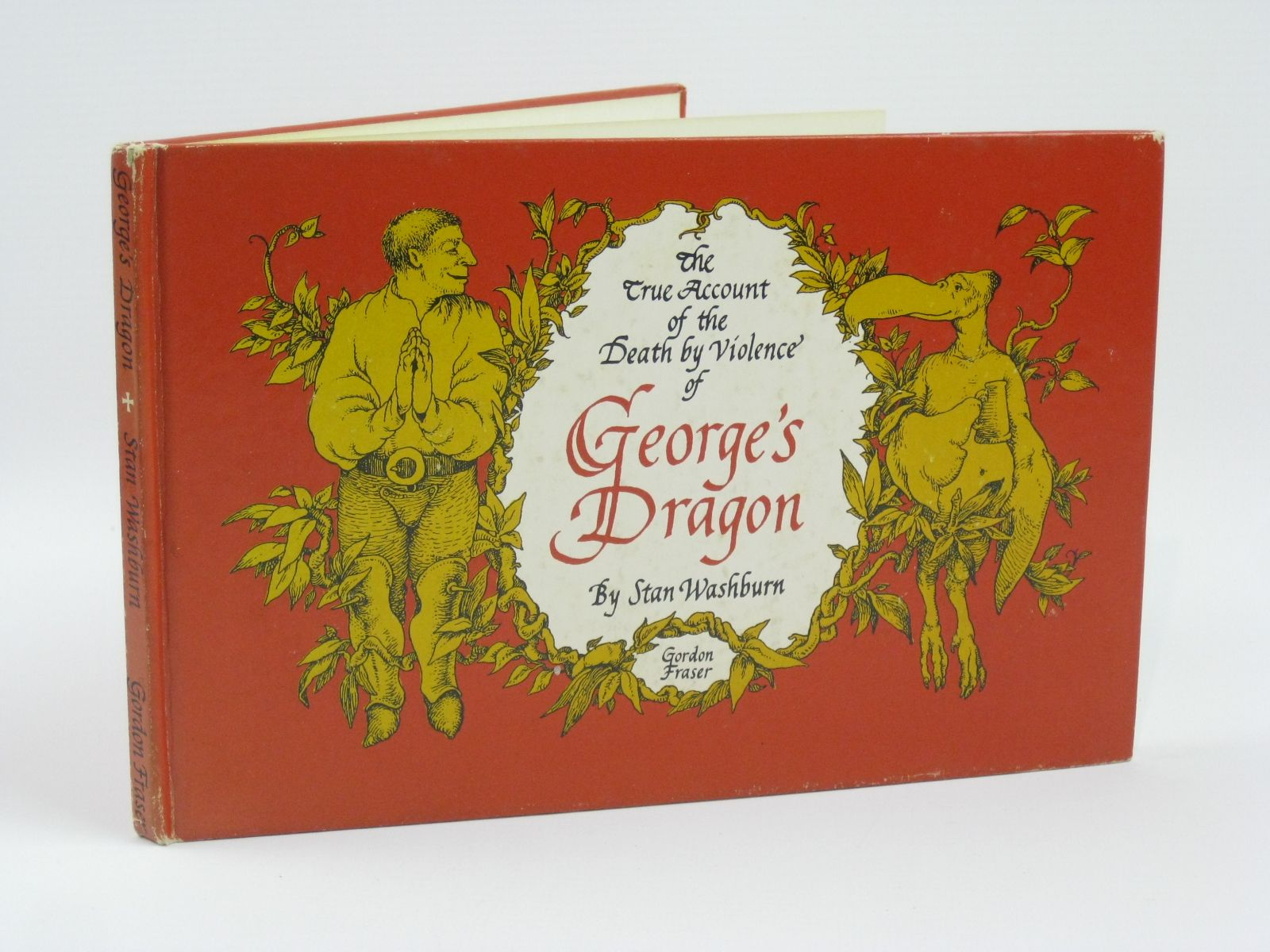 Photo of THE TRUE ACCOUNT OF THE DEATH BY VIOLENCE OF GEORGE'S DRAGON written by Washburn, Stan illustrated by Washburn, Stan published by Gordon Fraser Gallery (STOCK CODE: 1506541)  for sale by Stella & Rose's Books