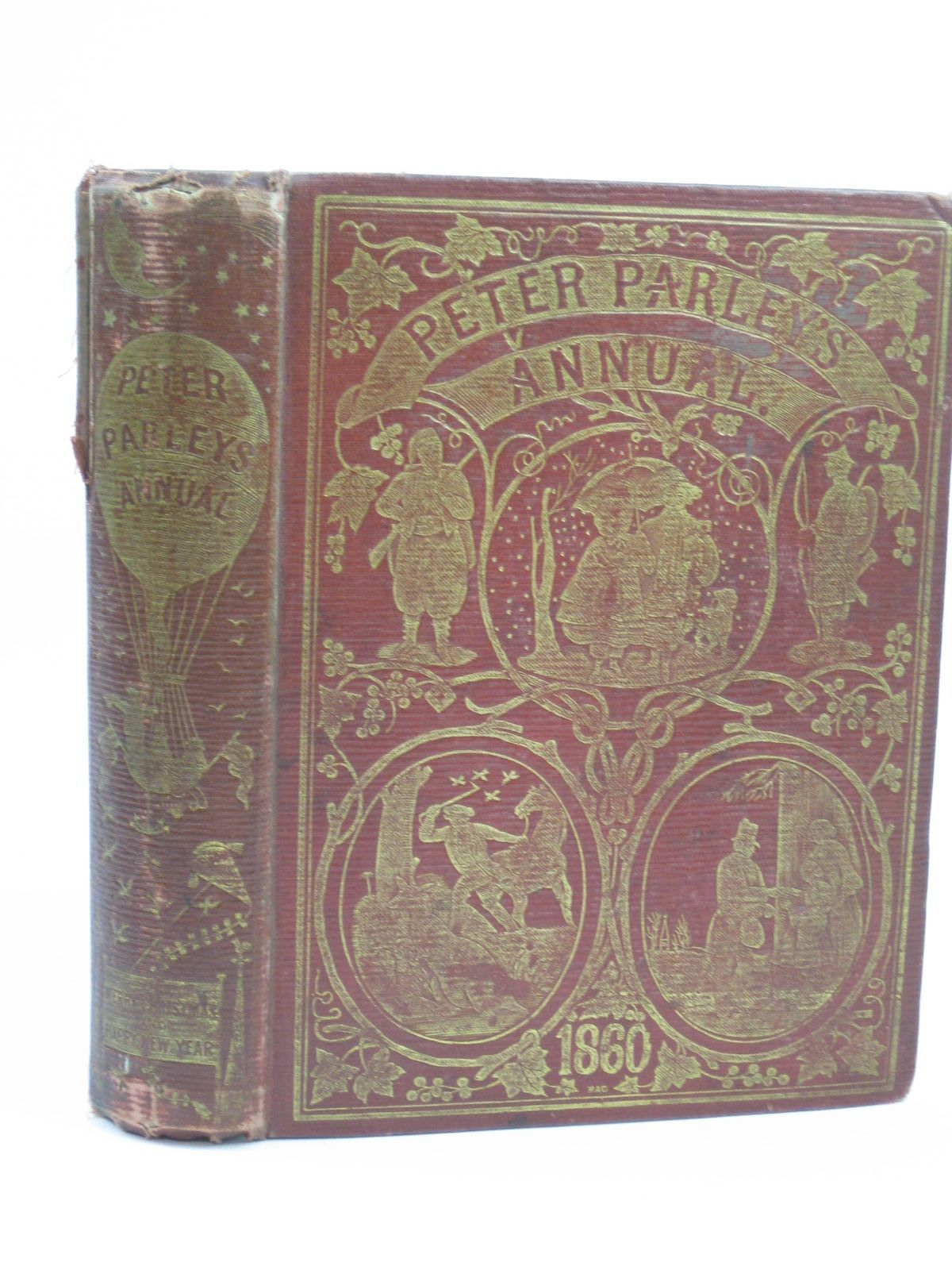 Photo of PETER PARLEY'S ANNUAL 1860 published by Darton And Co. (STOCK CODE: 1506650)  for sale by Stella & Rose's Books
