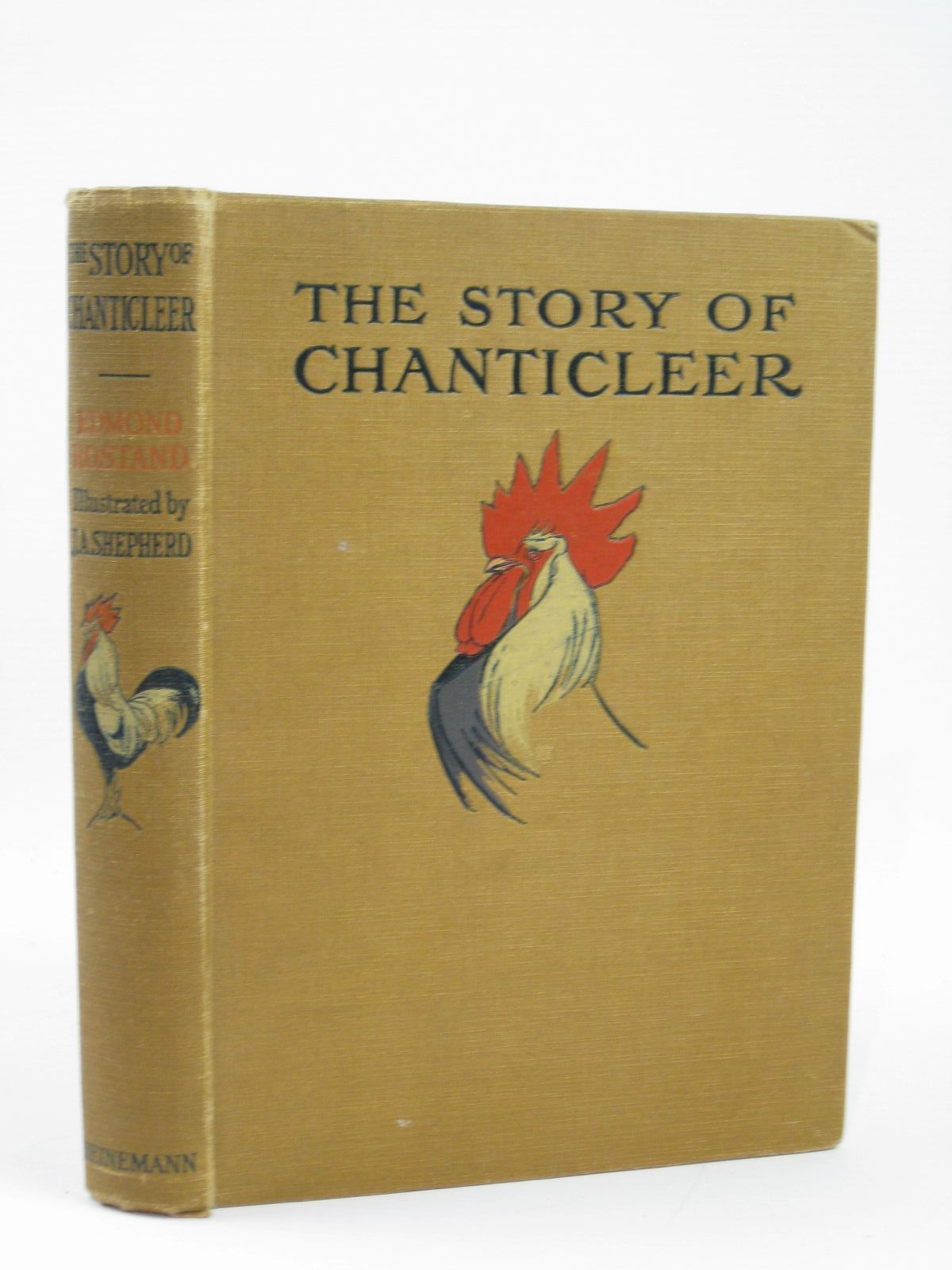 Photo of THE STORY OF CHANTICLEER written by Rostand, Edmond<br />Hann, Florence Yates illustrated by Shepherd, J.A. published by William Heinemann (STOCK CODE: 1506753)  for sale by Stella & Rose's Books