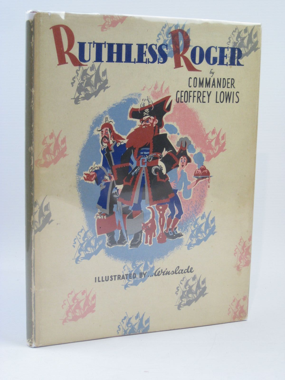 Photo of RUTHLESS ROGER written by Lowis, Geoffrey illustrated by Winslade,  published by Methuen & Co. Ltd. (STOCK CODE: 1506822)  for sale by Stella & Rose's Books