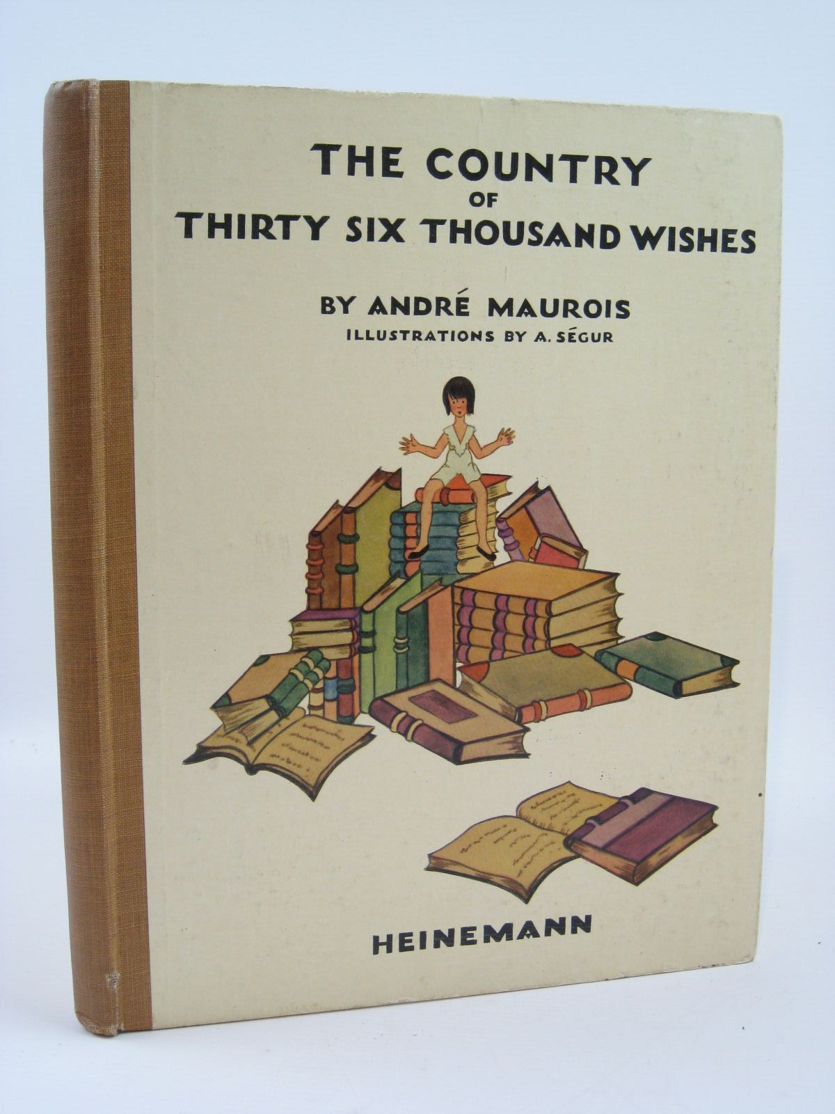 Photo of THE COUNTRY OF THIRTY-SIX THOUSAND WISHES written by Maurois, Andre illustrated by Segur, Adrienne published by William Heinemann Ltd. (STOCK CODE: 1506937)  for sale by Stella & Rose's Books
