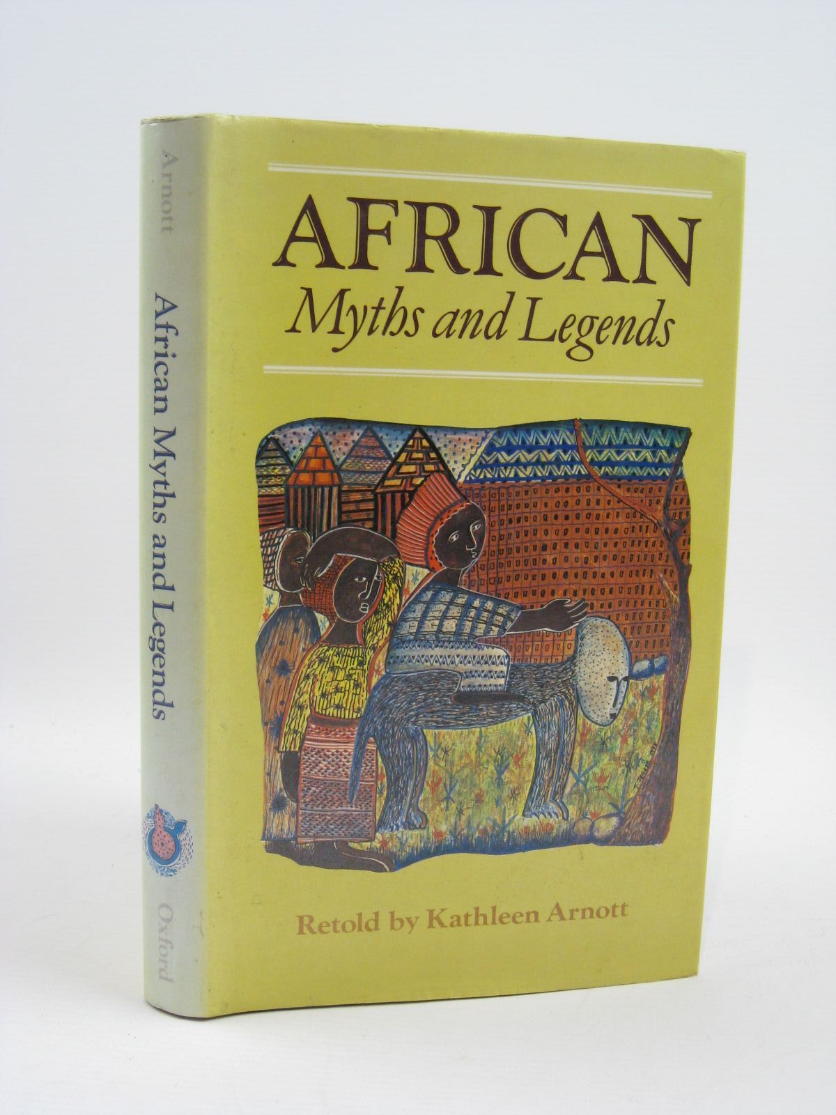 Photo of AFRICAN MYTHS AND LEGENDS written by Arnott, Kathleen illustrated by Kiddell-Monroe, Joan published by Oxford University Press (STOCK CODE: 1507016)  for sale by Stella & Rose's Books