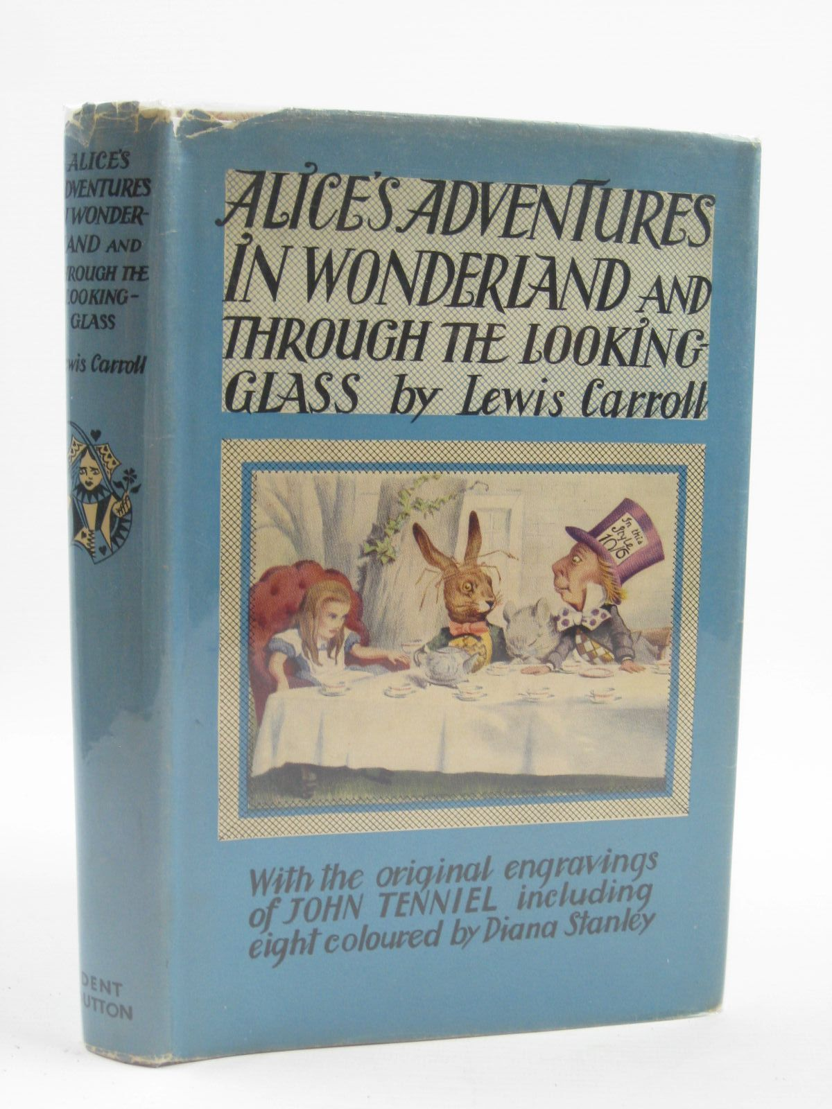 Photo of ALICE'S ADVENTURES IN WONDERLAND AND THROUGH THE LOOKING-GLASS written by Carroll, Lewis illustrated by Tenniel, John<br />Stanley, Diana published by J.M. Dent & Sons Ltd., E.P. Dutton & Co. Inc. (STOCK CODE: 1507153)  for sale by Stella & Rose's Books