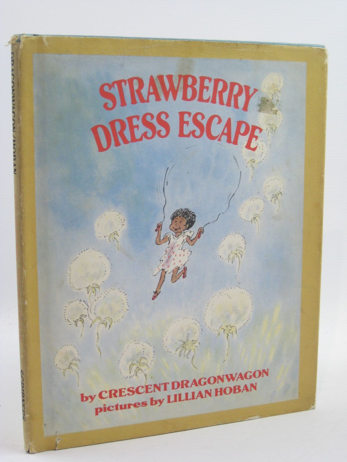 Photo of STRAWBERRY DRESS ESCAPE written by Dragonwagon, Crescent illustrated by Hoban, Lillian published by Charles Scribner's Sons (STOCK CODE: 1507484)  for sale by Stella & Rose's Books