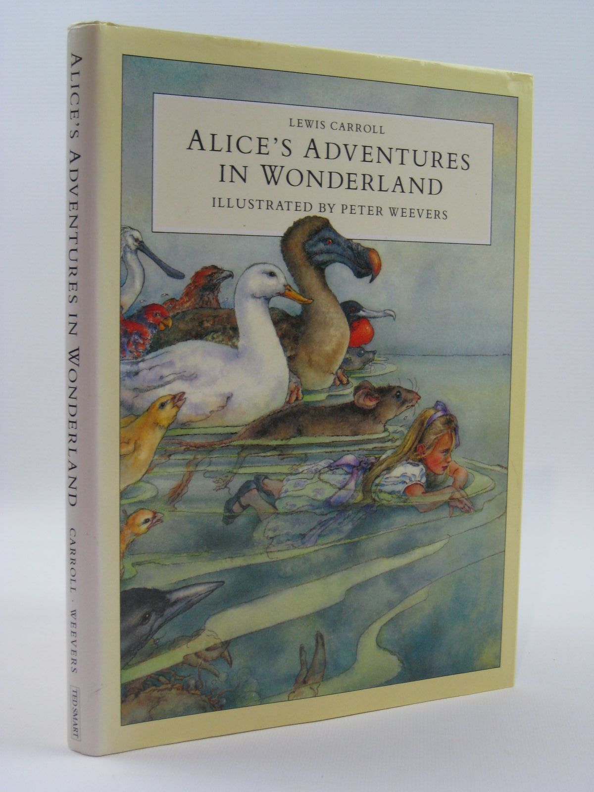 Photo of ALICE'S ADVENTURES IN WONDERLAND written by Carroll, Lewis illustrated by Weevers, Peter published by Ted Smart (STOCK CODE: 1507569)  for sale by Stella & Rose's Books