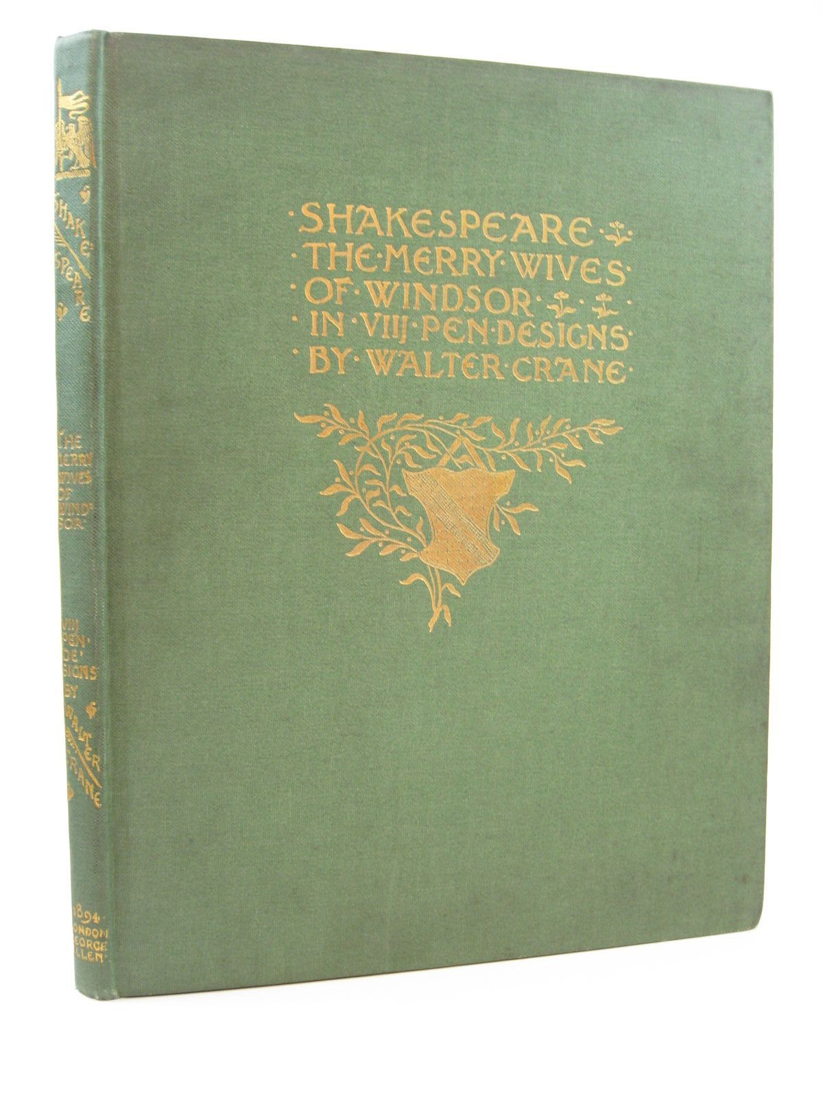 Photo of SHAKESPEARE'S COMEDY OF THE MERRY WIVES OF WINDSOR written by Shakespeare, William illustrated by Crane, Walter published by George Allen (STOCK CODE: 1507573)  for sale by Stella & Rose's Books
