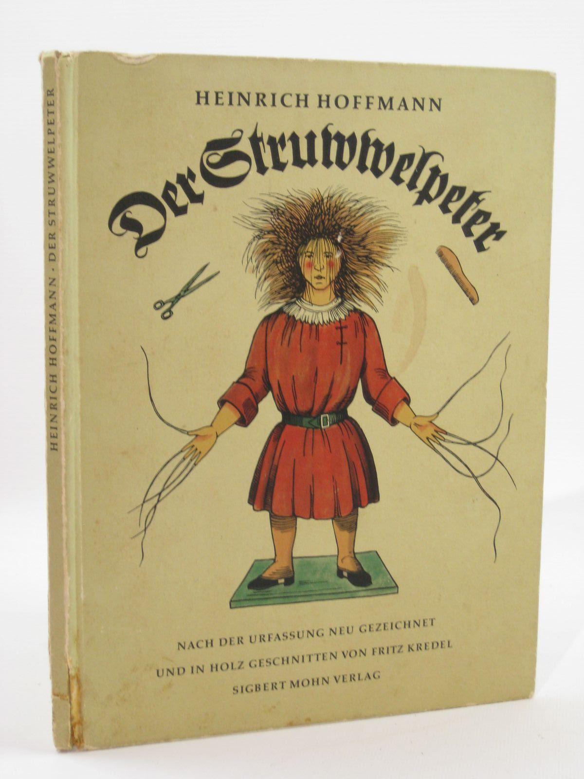 Photo of DER STRUWWELPETER written by Hoffmann, Heinrich illustrated by Hoffmann, Heinrich published by Sigbert Mohn Verlag (STOCK CODE: 1507601)  for sale by Stella & Rose's Books