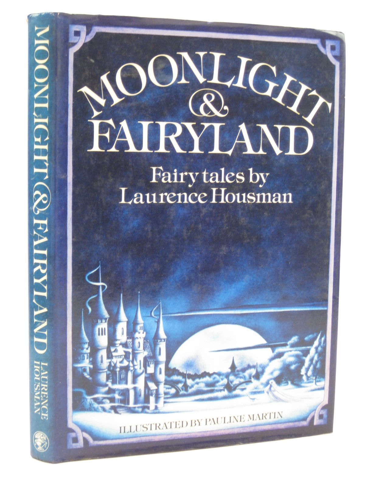Photo of MOONLIGHT & FAIRYLAND written by Housman, Laurence illustrated by Martin, Pauline published by Jonathan Cape (STOCK CODE: 1507651)  for sale by Stella & Rose's Books