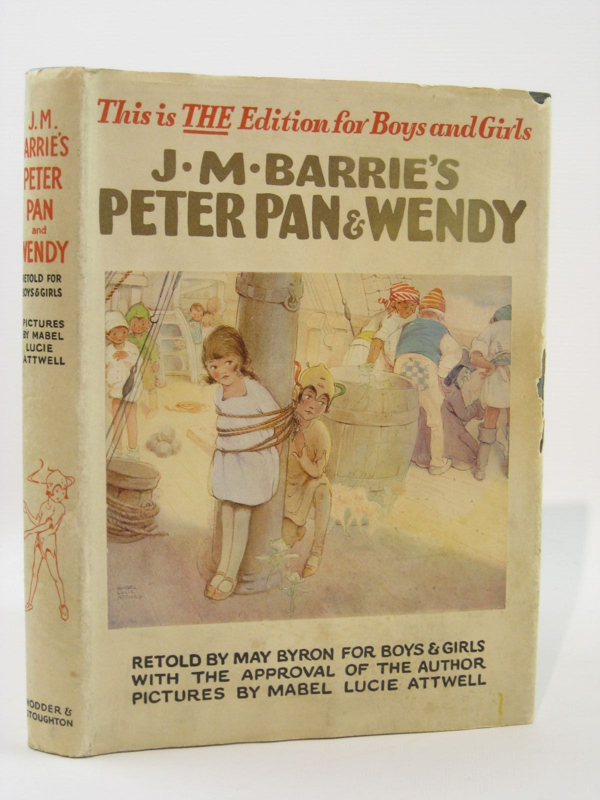 Photo of PETER PAN AND WENDY written by Barrie, J.M.<br />Byron, May illustrated by Attwell, Mabel Lucie published by Hodder & Stoughton (STOCK CODE: 1507691)  for sale by Stella & Rose's Books