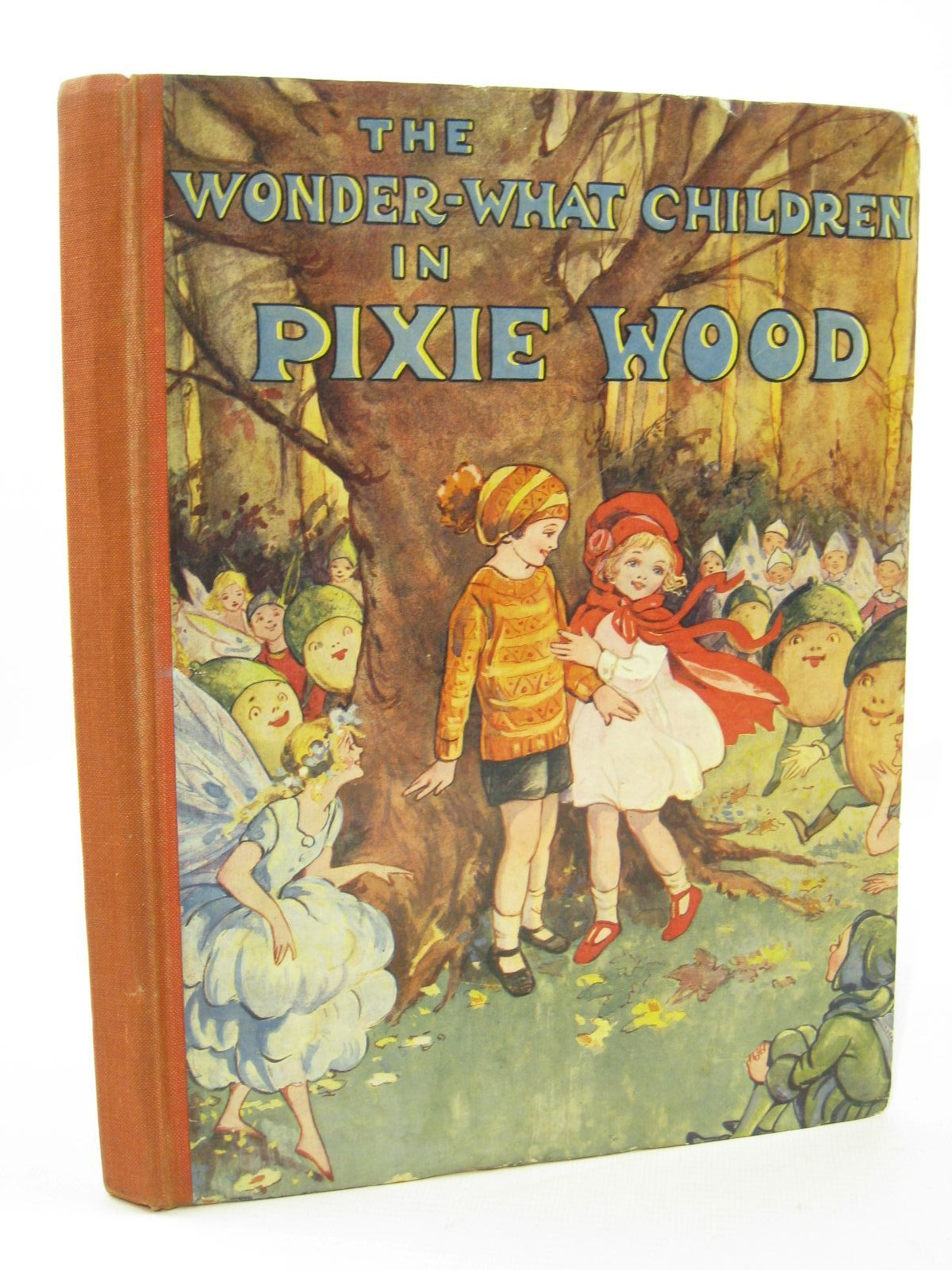 Photo of THE WONDER-WHAT CHILDREN IN PIXIE WOOD written by Pearse, Bessie published by The Shoe Lane Publishing Co. (STOCK CODE: 1507695)  for sale by Stella & Rose's Books