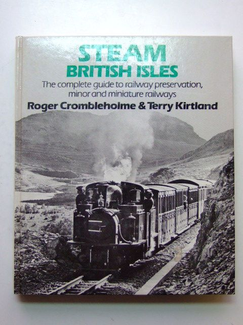 Photo of STEAM BRITISH ISLES written by Crombleholme, Roger<br />Kirtland, Terry published by David & Charles (STOCK CODE: 1601077)  for sale by Stella & Rose's Books