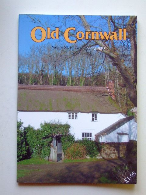 Photo of OLD CORNWALL VOL. XII No. 12 SPRING 2003 written by Knight, Terry published by The Federation Of Old Cornwall Societies (STOCK CODE: 1601157)  for sale by Stella & Rose's Books