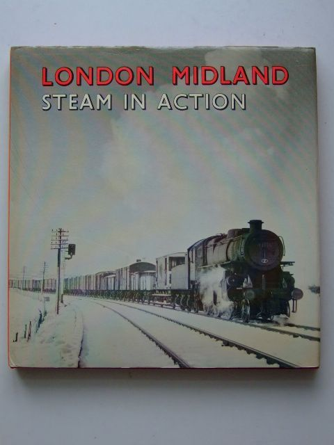 Photo of LONDON MIDLAND STEAM IN ACTION written by Blake, W.A. published by D. Bradford Barton (STOCK CODE: 1601436)  for sale by Stella & Rose's Books