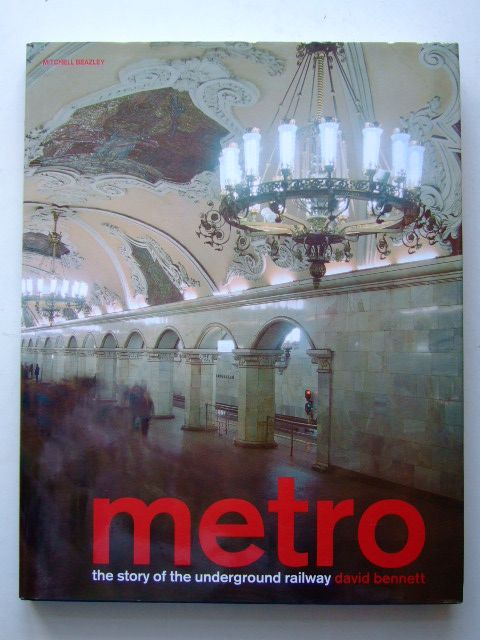 Photo of METRO THE STORY OF THE UNDERGROUND RAILWAY written by Bennett, David published by Mitchell Beazley (STOCK CODE: 1601556)  for sale by Stella & Rose's Books