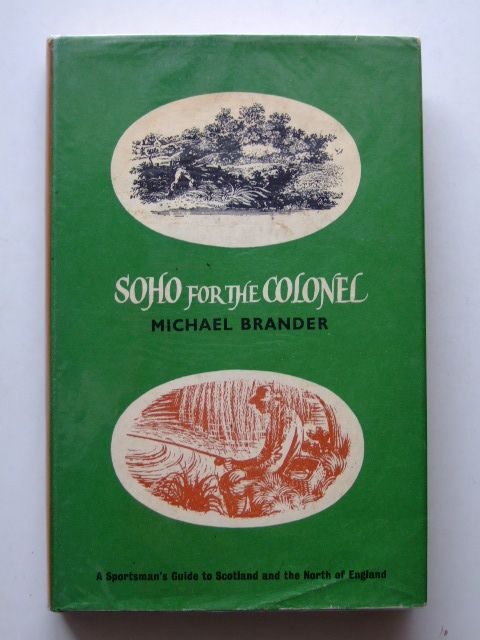 Photo of SOHO FOR THE COLONEL written by Brander, Michael published by Douglas Saunders (STOCK CODE: 1601614)  for sale by Stella & Rose's Books