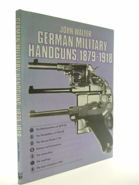 Photo of GERMAN MILITARY HANDGUNS 1879-1918 written by Walter, John published by Arms & Armour Press (STOCK CODE: 1601753)  for sale by Stella & Rose's Books