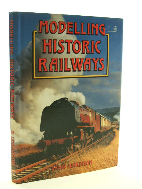 Photo of MODELLING HISTORIC RAILWAYS written by Jenkinson, David published by Guild Publishing (STOCK CODE: 1602198)  for sale by Stella & Rose's Books