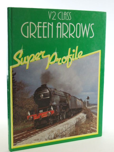 Photo of V2 CLASS GREEN ARROWS written by Freezer, C.J. published by Haynes Publishing Group (STOCK CODE: 1602313)  for sale by Stella & Rose's Books