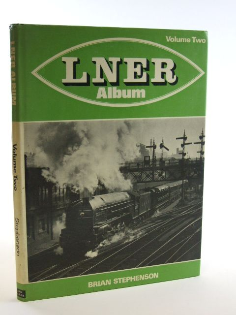 Photo of LNER ALBUM VOLUME TWO written by Stephenson, Brian published by Ian Allan (STOCK CODE: 1602322)  for sale by Stella & Rose's Books