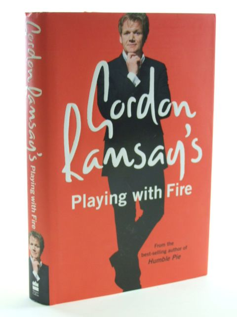 Photo of GORDON RAMSAY'S PLAYING WITH FIRE written by Ramsay, Gordon published by Harper Collins (STOCK CODE: 1602410)  for sale by Stella & Rose's Books