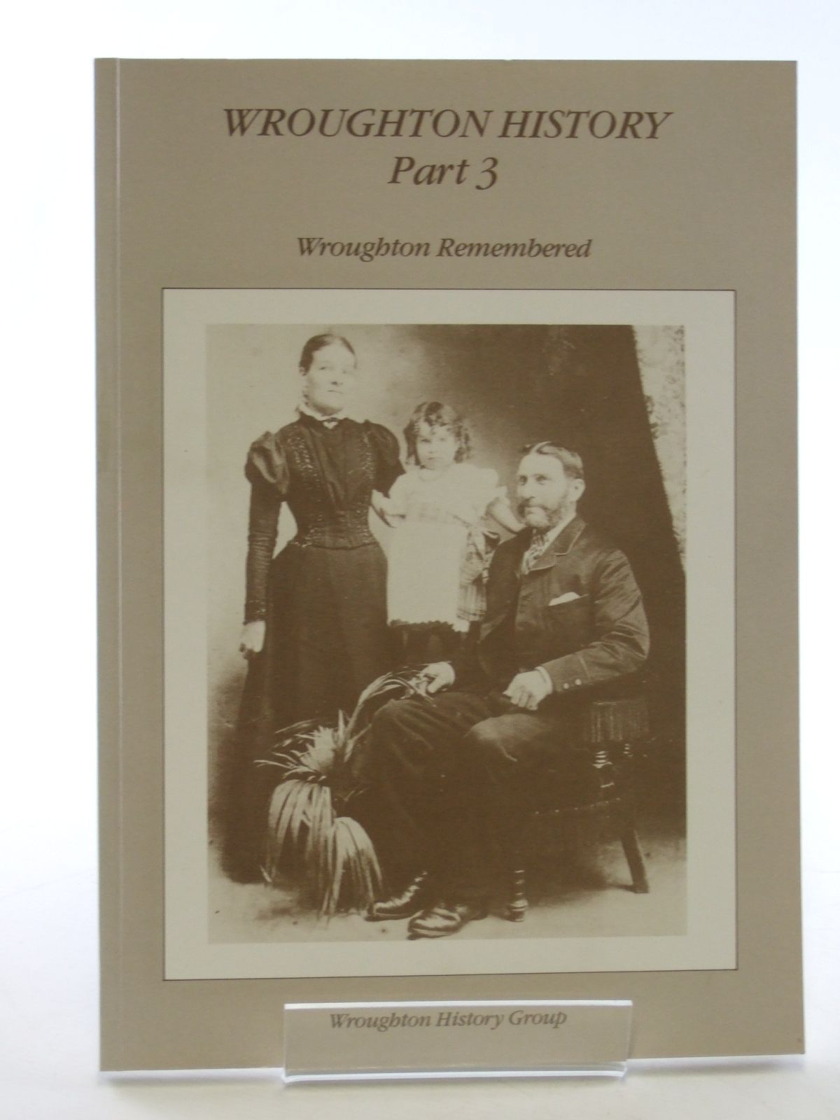 Photo of WROUGHTON HISTORY PART 3 WROUGHTON REMEMBERED published by Wroughton History Group (STOCK CODE: 1602784)  for sale by Stella & Rose's Books