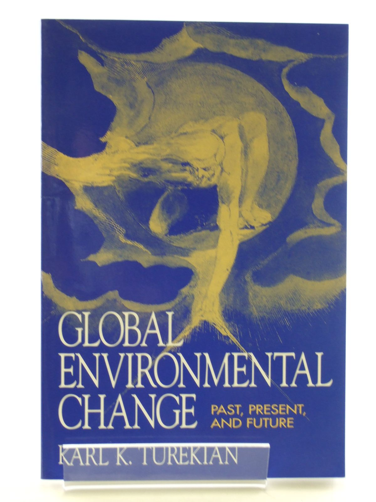 Photo of GLOBAL ENVIRONMENTAL CHANGE PAST, PRESENT AND FUTURE written by Turekian, Karl T. published by Prentice-Hall (STOCK CODE: 1602895)  for sale by Stella & Rose's Books
