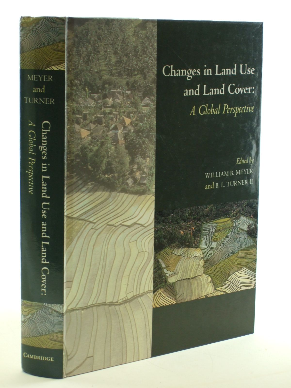 Photo of CHANGES IN LAND USE AND LAND COVER: A GLOBAL PERSPECTIVE written by Meyer, William B.<br />Turner, B.L. published by Cambridge University Press (STOCK CODE: 1602903)  for sale by Stella & Rose's Books