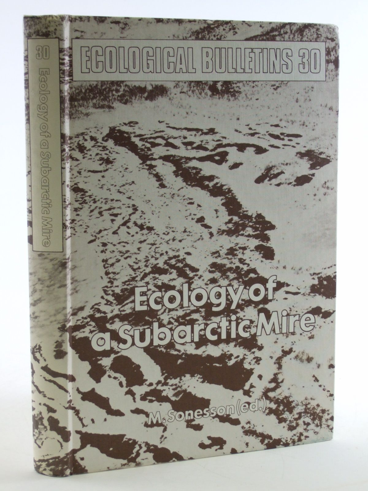 Photo of ECOLOGY OF A SUBARCTIC MIRE written by Sonesson, M. published by Swedish Natural Science Research Council (STOCK CODE: 1602940)  for sale by Stella & Rose's Books