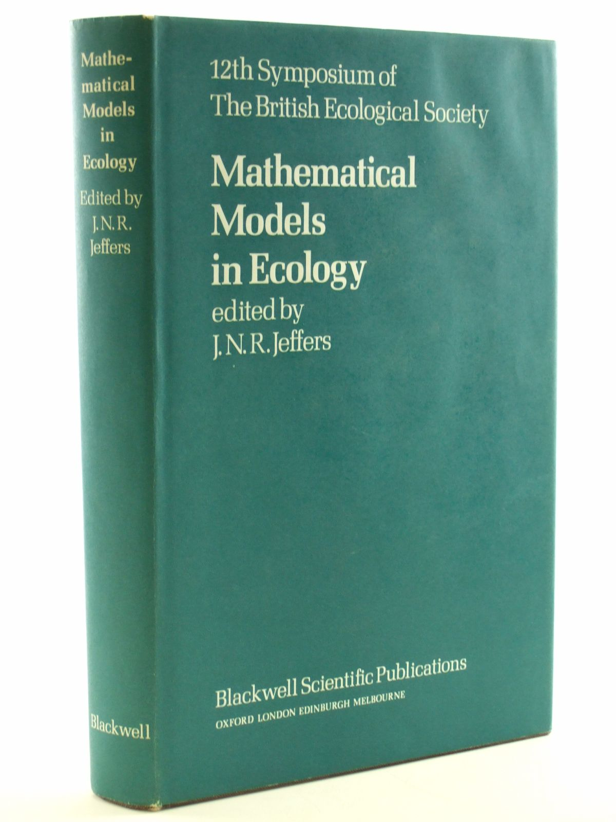 Photo of MATHEMATICAL MODELS IN ECOLOGY written by Jeffers, J.N.R. published by Blackwell Scientific Publications (STOCK CODE: 1602941)  for sale by Stella & Rose's Books