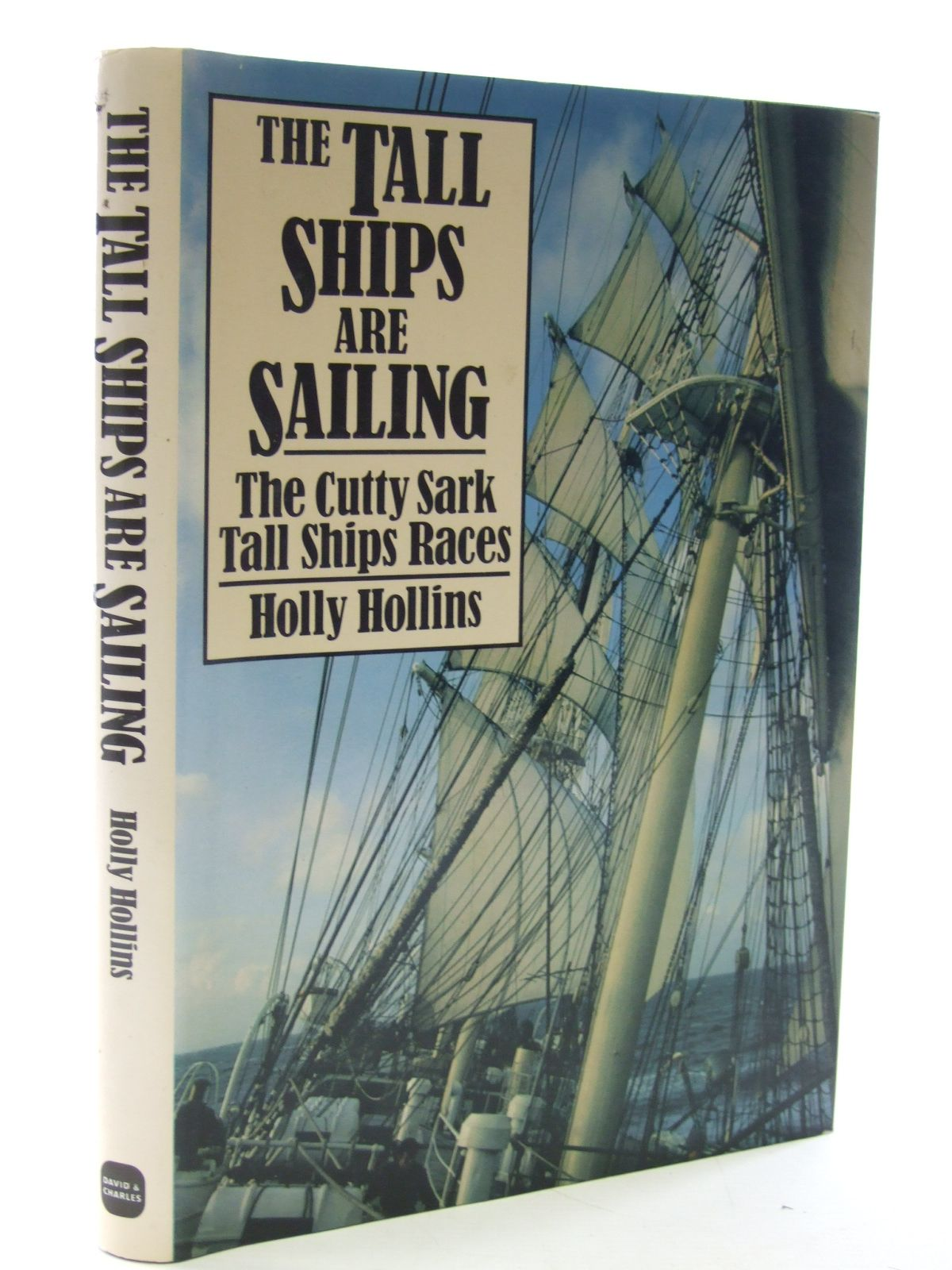 Photo of THE TALL SHIPS ARE SAILING written by Hollins, Holly published by David & Charles (STOCK CODE: 1603279)  for sale by Stella & Rose's Books