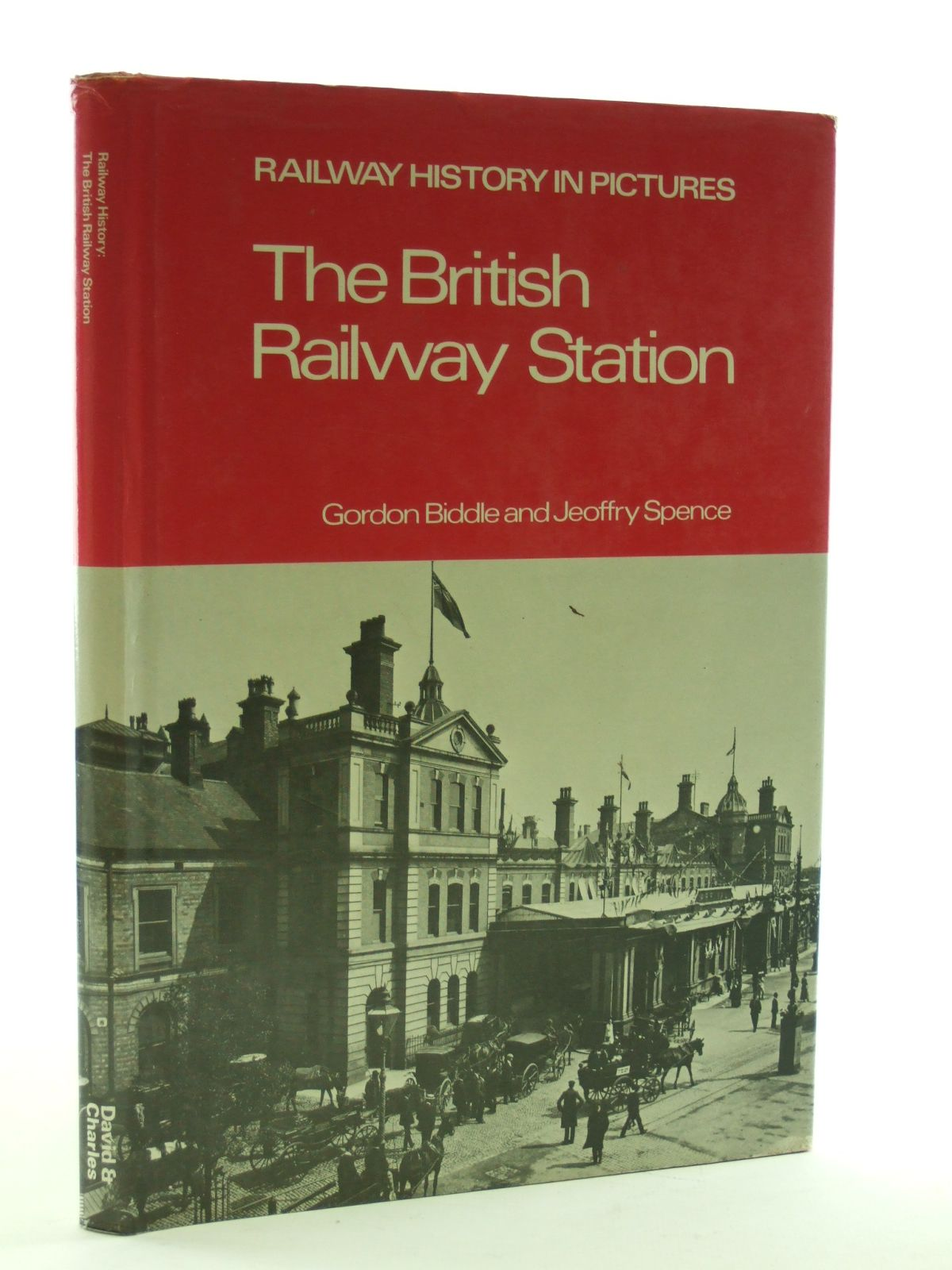 Photo of THE BRITISH RAILWAY STATION written by Biddle, Gordon<br />Spence, Jeoffrey published by David & Charles (STOCK CODE: 1603346)  for sale by Stella & Rose's Books